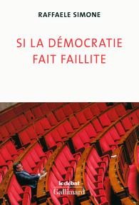 Si la démocratie fait faillite…