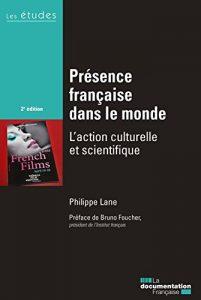 Quelle est l'influence culturelle française dans  le monde aujourd'hui ?