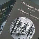 Les 50 ans de l'université de Rouen : 1966-2016