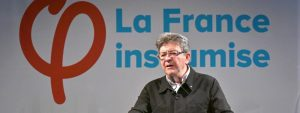 Mélenchon et la France insoumise : quelques mots ou attitudes  qu'on ne peut oublier !